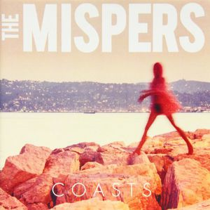 Coasts [Import] , The Mispers