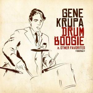 Drum Boogie & Other Favorites , Gene Krupa