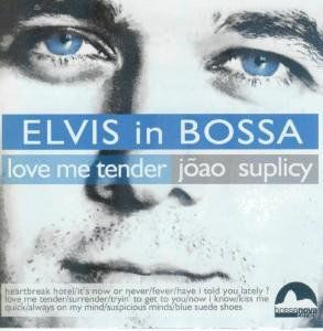 Elvis in Bossa: Love Me Tende [Import]