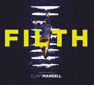 Filth Original Music Score (Original Soundtrack) [Import]