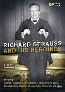 Richard Strauss & His Heroines