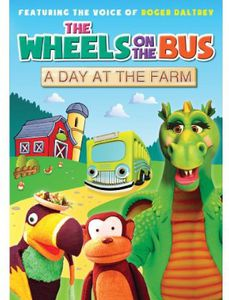 The Wheels on the Bus: A Day at the Farm