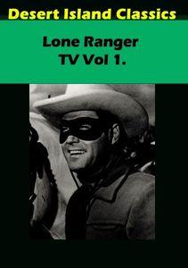 Lone Ranger TV: Volume 1