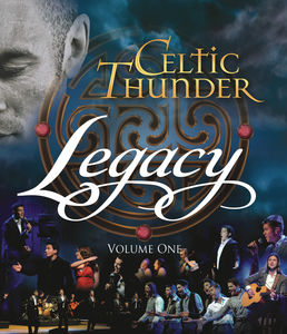 Celtic Thunder: Legacy