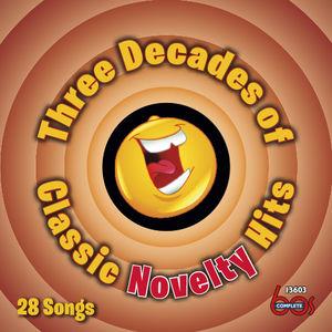 Three Decades of Classic Novelty Hits