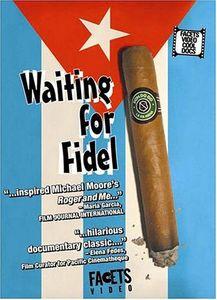 Waiting for Fidel