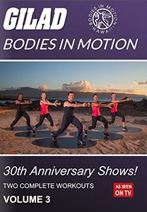 Gilad Bodies in Motion: 30th Anniversary Shows Volume 3