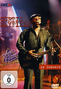 Curtis Mayfield: In Concert