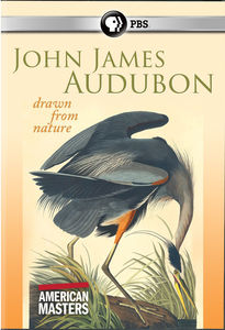 American Masters: John James Audubon - Drawn From Nature