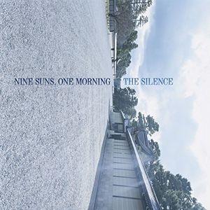 Nine Suns One Morning , The Silence