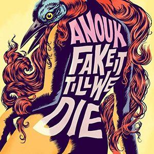 Fake It Till We Die [Import] , Anouk