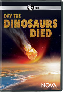 NOVA: Day The Dinosaurs Died