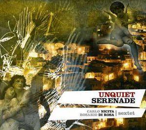 Unquiet Serenade [Import]
