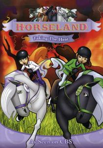 Horseland: Taking The Heat