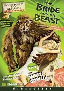 The Bride and the Beast /  The White Gorilla