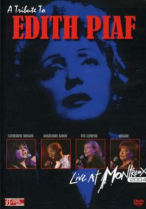 A Tribute to Edith Piaf: Live at Montreux 2004
