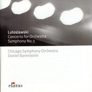 Lutoslawski: Cto for Orch /  Sym No 3