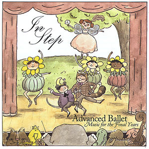 In Step: Advanced Ballet Music for the Final Years