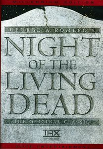 Night of the Living Dead (Millennium Edition)