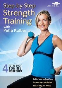 Step-By-Step Strength Training