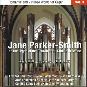 Romantic & Virtuoso Organ Works 3
