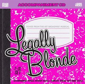 Karaoke: Legally Blonde, Songs From The Broadway Musical