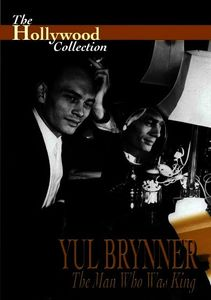 Hollywood Collection: Yul Brynner the Man Who Was King