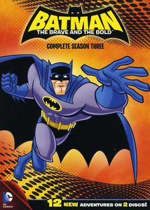 Batman: The Brave and the Bold: Complete Season Three