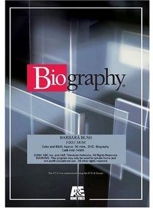 Biography - Bush Barbara: 1st Mom