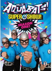 The Aquabats! Super Show! Season One!