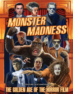 Monster Madness: Golden Age of the Horror Film