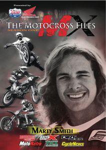 The Motocross Files: Marty Smith