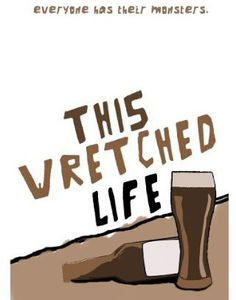 Wretched Life