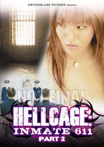 Hellcage Inmate 611: Part II