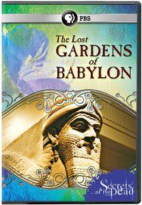 Secrets of the Dead: The Lost Gardens of Babylon