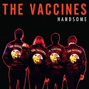 Handsome [Import] , The Vaccines