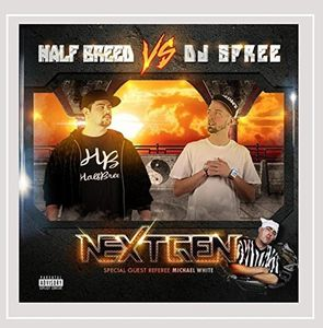 Half Breed Vs DJ Spree: Next Gen