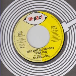 Baby What Has Happened To Our Love /  I'd Like To [Import] , Ringleaders