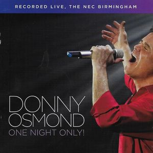 One Night Only! Live In Birmingham , Donny Osmond