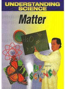 Understanding Science: Matter
