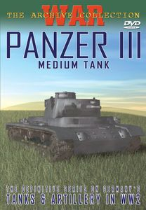 Panzer III: Medium Tank