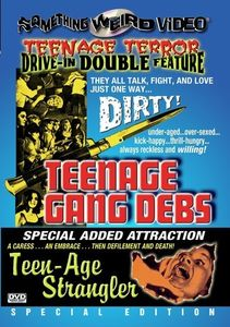 Teenage Gang Debs /  Teen-Age Strangler