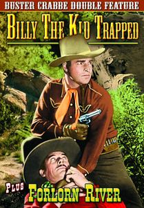 Billy the Kid Trapped /  Forlorn River