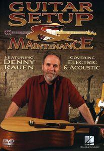 Guitar Setup and Maintenance: Instructional Guitar DVD With Denny Rauen