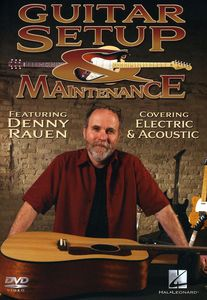 Guitar Setup and Maintenance: Instructional Guitar DVD With Denny Rauen