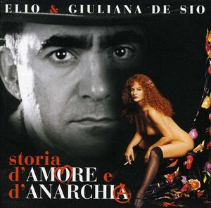 Storia D'amore E D'anarchia [Import]