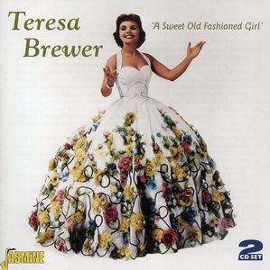 Sweet Old Fashioned Girl [Import] , Teresa Brewer