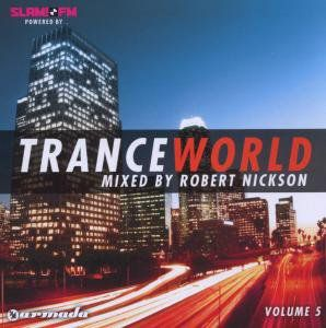 Trance World 5 Mixed By Robert Nickson [Import]