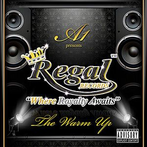 Regal Records the Warm Up