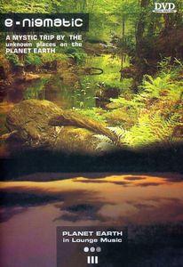 Planet Earth: Volume 3: E-nigmatic